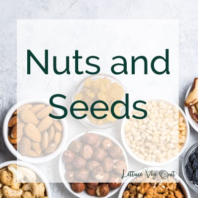 """Title image with text """"nuts and seeds"""" and a variety of nuts and seeds in small bowls on a marble background"""