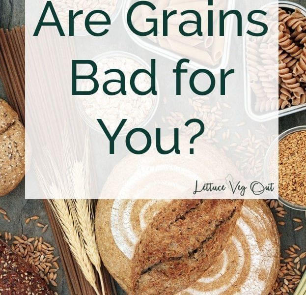 Are grains bad for you? Is it healthy to eat whole grains?