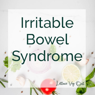 """Decorative image with dark green text reading """"Irritable Bowel Syndrome"""". Background is grey with some vegetables scattered around."""